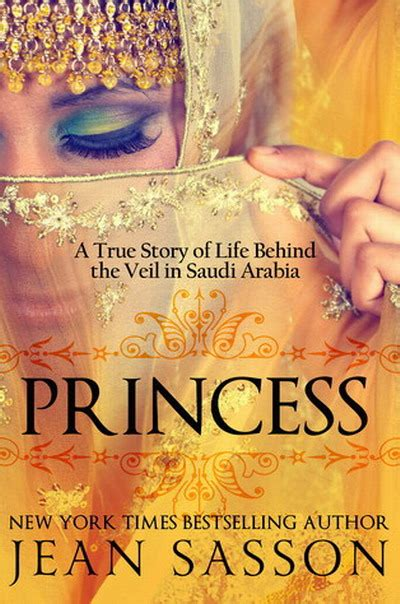 Princess: A True Story of Life Behind the Veil in Saudi